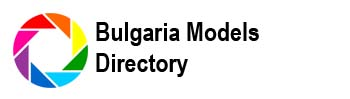 Bulgaria Models and Modeling Agencies Directory