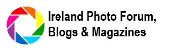 Ireland Photo Forum, Blog, Magazine & News Directory